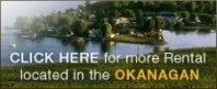 Visit for Okanagan Rentals